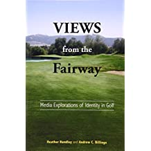 Views from the Fairway: Media Explorations of Identity in Golf