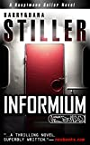 Informium (Hauptmann Keller Novel) (English Edition)