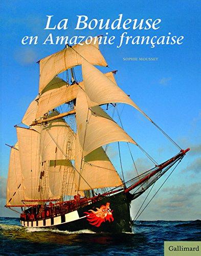 La Boudeuse en Amazonie française