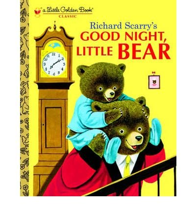 [(Good Night, Little Bear)] [Author: Richard Scarry] published on (March, 2003)