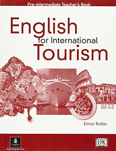English For International Tourism Pre-Intermediate Teachers Book (English for Tourism) por Peter Strutt