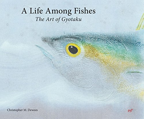 A Life Among Fishes: The Art of Gyotaku por Christopher M. Dewees