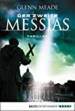 Der zweite Messias: Thriller (German Edition)
