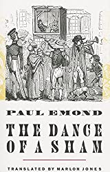 The Dance of a Sham (Belgian Literature Series) by Paul Emond (2014-07-06)