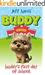Children's book: Buddy's first day of...