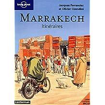 Marrakech - Itinéraires