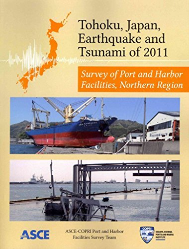 [(Tohoku Japan Earthquake and Tsunami of 2011 : Survey of Port and Harbor Facilities Northern Region)] [Edited by Marc Percher] published on (May, 2014) par Marc Percher