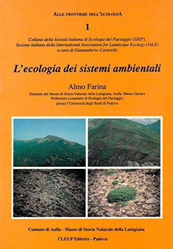 L'ecologia dei sistemi ambientali.