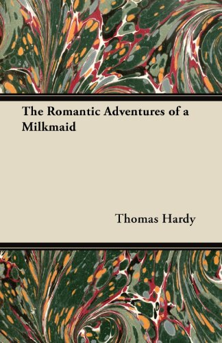 The Romantic Adventures of a Milkmaid (Fantasy and Horror Classics)