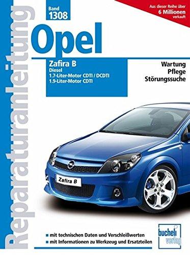 Opel Zafira B, Diesel (Reparaturanleitungen)