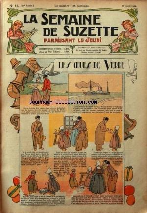 SEMAINE DE SUZETTE (LA) [No 11] du 17/04/1924 - LES OEUFS DE VERRE - LES BONNES IDEES DE BECASSINE