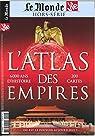 La Vie/le Monde Hs N 27 Atlas des Empires - Janvier 2019 par Monde
