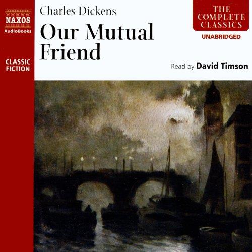 Our Mutual Friend  Audiolibri