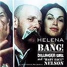Bang! Dillinger Girl & Baby Fa