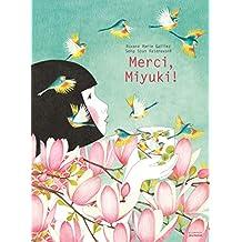 Merci, Miyuki !
