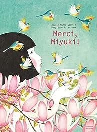Merci, Miyuki ! par Roxane Marie Galliez