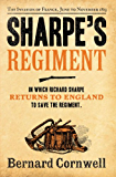 Sharpe's Regiment: The Invasion of France, June to November 1813 (The Sharpe Series, Book 17)