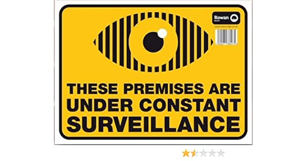 """Caution Warning Standard Sign /""""These Premises Are Under Constant Surveillance/"""""""