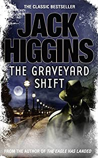 The Graveyard Shift par Jack Higgins