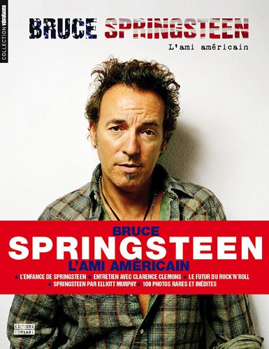 Bruce Springsteen : L'ami amricain