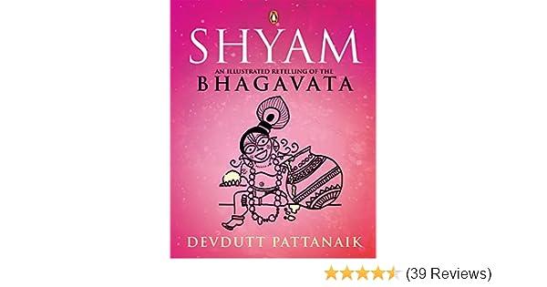 Shyam An Illustrated Retelling Of The Bhagavata Ebook Devdutt
