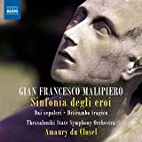 Malipiero: Orchestral Works