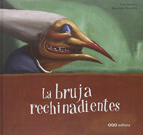 La bruja rechinadientes (colección O) por Tina Meroto