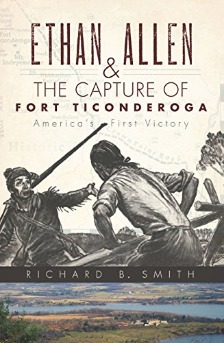 ethan-allen-the-capture-of-fort-ticonderoga-americas-first-victory-english-edition