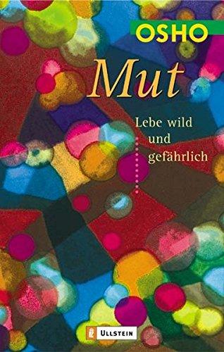 Livres Couvertures de Mut. Lebe wild und gefährlich
