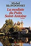 La modiste du Puits Saint-Antoine : roman