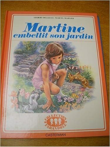 6b3a8ae39c2ac7 Livres gratuits à télécharger sur kindle Martine embellit son jardin PDB  B0000DRK7T   Sites Livres Téléchargement gratuit.