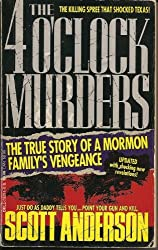 The 4 O'Clock Murders by Scott Anderson (1994-01-01)