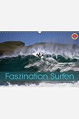 Faszination Surfen (Wandkalender 2017 DIN A3 quer): Faszination Surfen, eingefangen in atemberaubenden Bildern (Monatskalender, 14 Seiten ) (CALVENDO Hobbys) Kalender