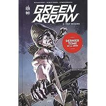 GREEN ARROW Tome 5