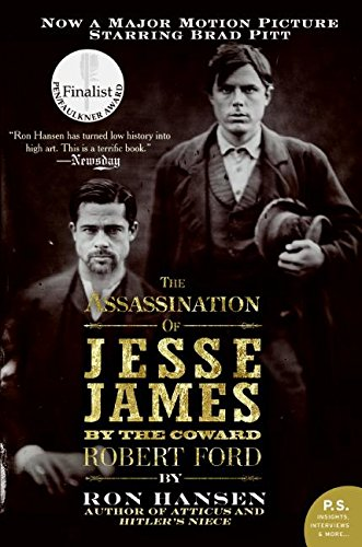 The Assassination of Jesse James by the Coward Robert Ford (P.S.)