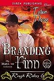 Branding Finn [Rough Riders 6] (Siren Publishing Classic ManLove)