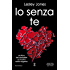 Io senza te (The Carnage Series Vol. 2)
