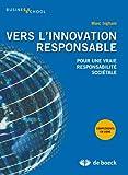 Innovations responsables, enjeux et management stratégique - De Boeck - 01/11/2011