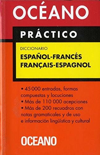 Océano Práctico Diccionario Español - Francés / Français - Espagnol (Diccionarios) por Oceano