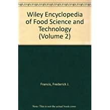 Wiley Encyclopedia of Food Science and Technology (Volume 2) by Frederick J. Francis (1999-11-15)