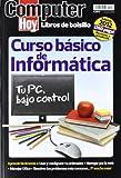 Curso Basico De Informatica - Tu Pc Bajo Control (Computer Hoy (hobby Press))