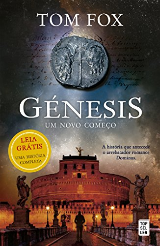 Génesis: Um Novo Começo: Leia grátis a história que antecede o arrebatador romance Dominus...