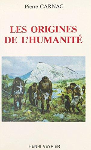 Les Origines de l'humanité
