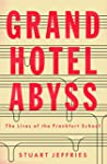 Grand Hotel Abyss: The Lives of the F...