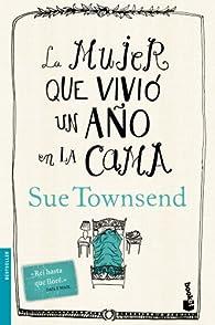 La mujer que vivió un año en la cama par Sue Townsend