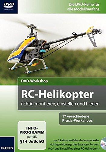 DVD-Workshop: RC-Helicopter richtig montieren, einstellen und fliegen (Wartung Software)