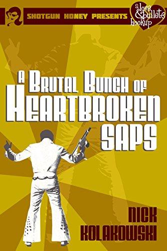 a-brutal-bunch-of-heartbroken-saps-a-love-bullets-hookup-book-1