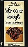 Le Conte kabyle : Étude ethnologique (Fondations)