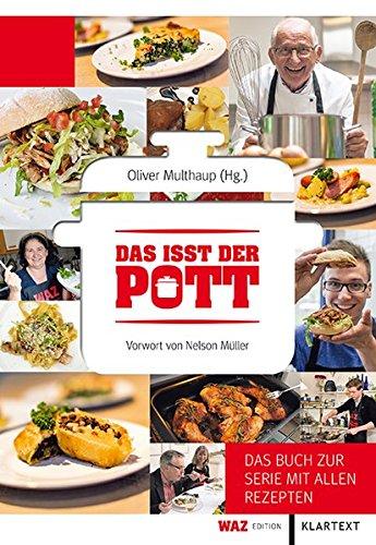 Preisvergleich Produktbild Das isst der Pott: Das Buch zur Serie mit allen Rezepten