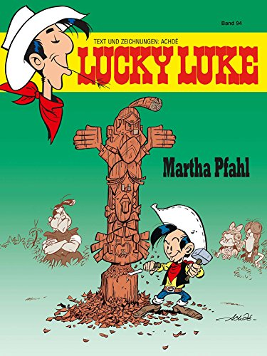 Lucky Luke 94: Lucky Kid – Martha Pfahl